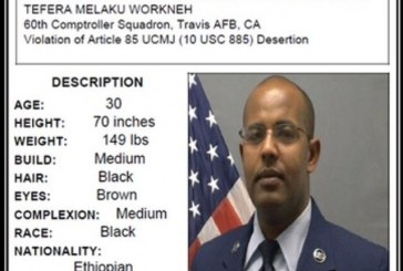 Ethiopian born US Air Force Staff Sgt. disappeared and listed as wanted. Last known location is Ethiopia
